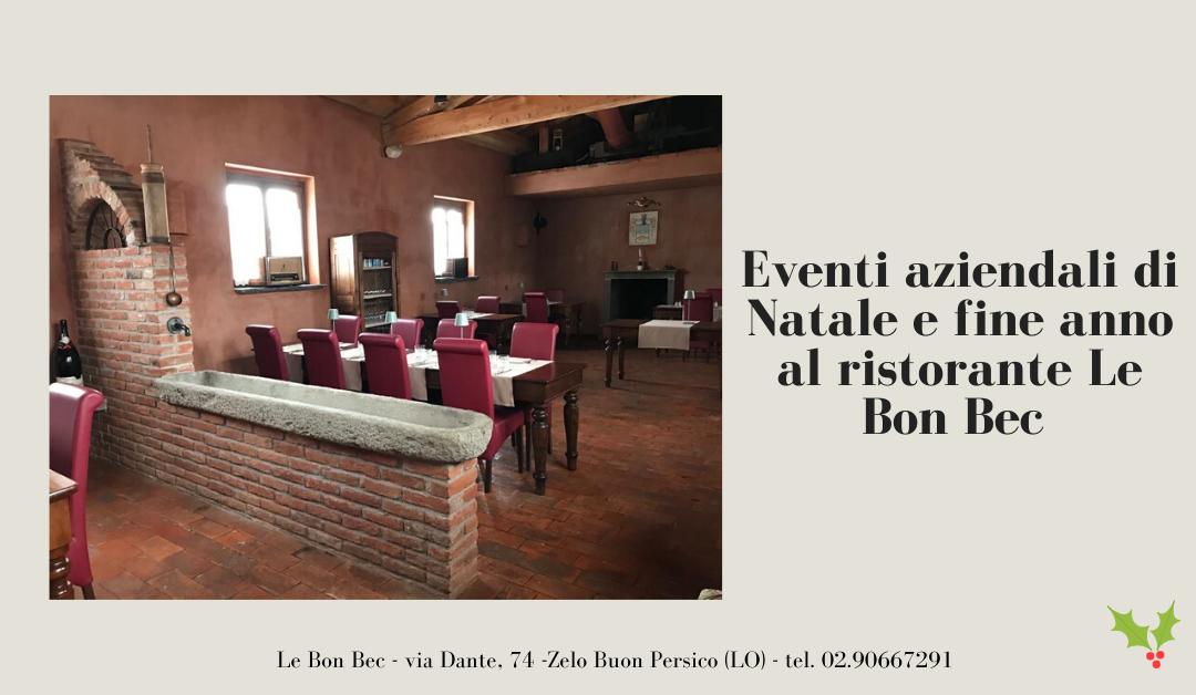 Le cene aziendali al ristorante Le Bon Bec